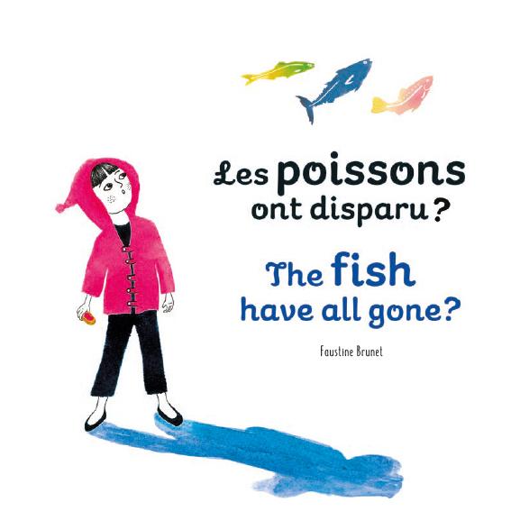 Les poissons ont disparu ? Album Jeunesse